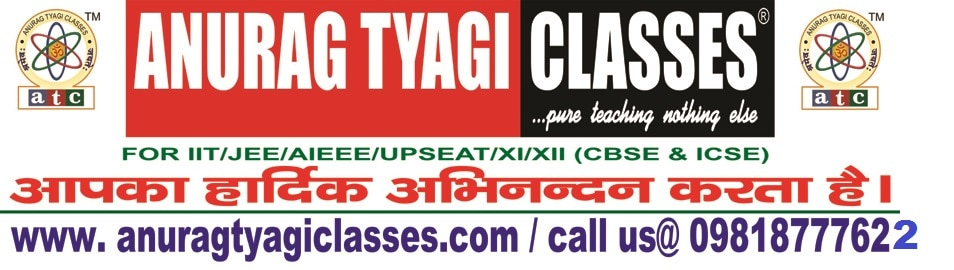 ANURAG TYAGI CLASSES (ATC)