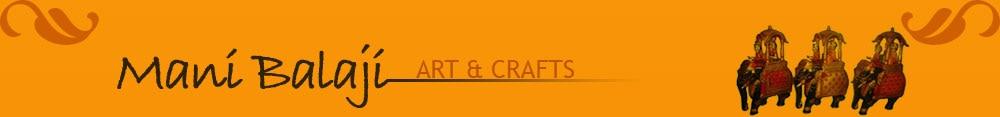 Mani Balaji Art & Crafts udaipur rajasthan