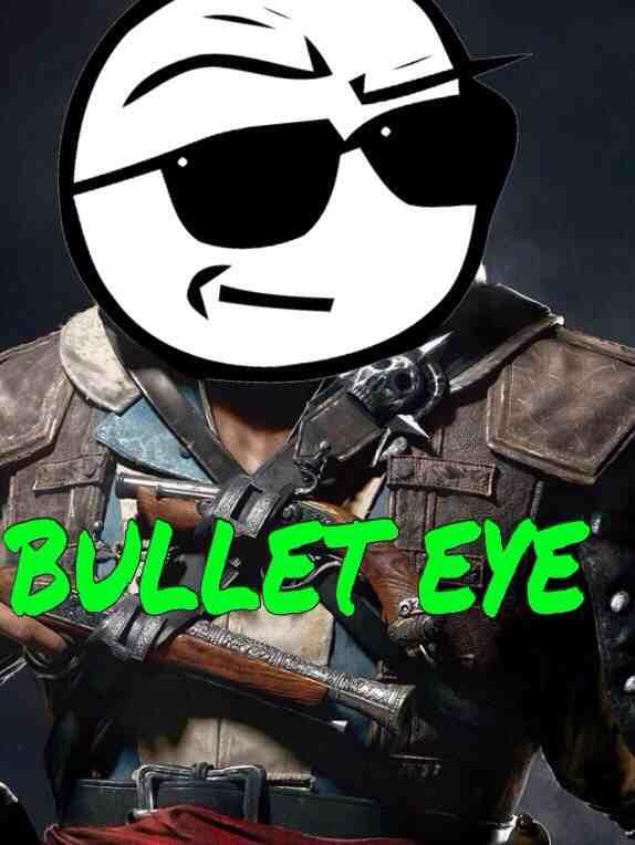 BULLET EYE