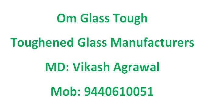 OM GLASS   GLASS MANUFACTURERS   ANDHRA PRADESH