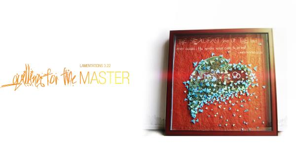 quilling for the Master