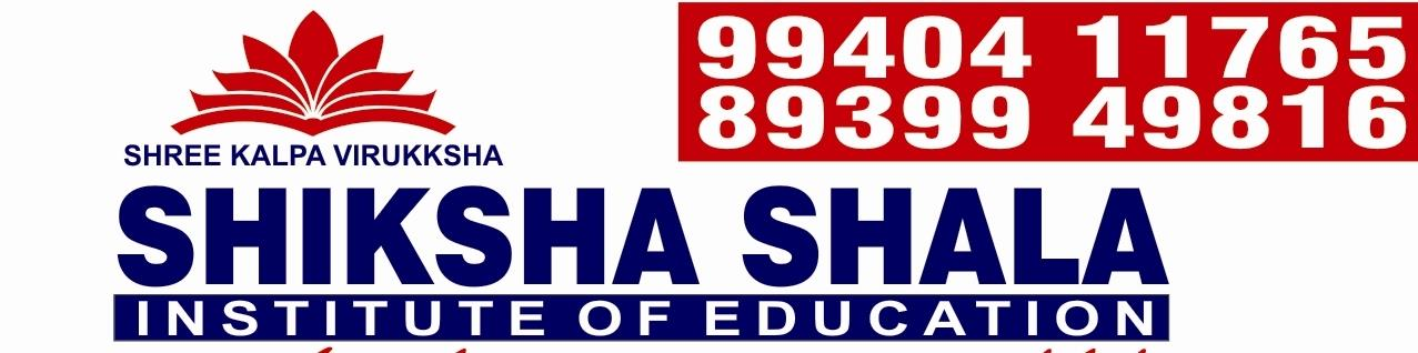 Shiksha Shala Institute of Education