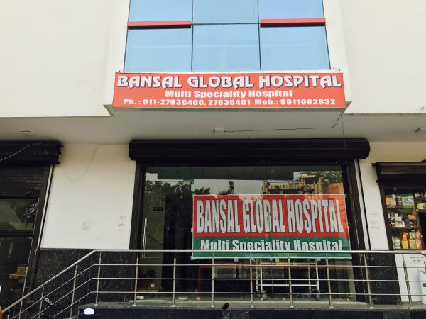 Bansal Global Hospital - North Delhi