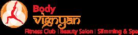 Body Vignyan Fitness Slimming Beauty Spa Salon